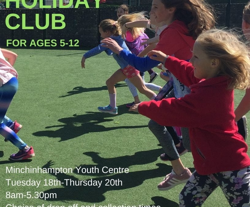 February half term Holiday Club near Stroud!